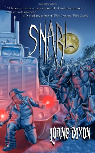 9781897217870: Snarl: A Werewolf Novel