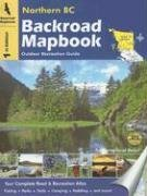 Backroad Mapbook: Northern BC: Mussio Ventures
