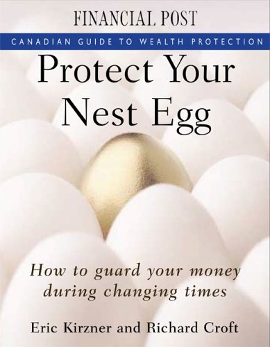Protect Your Nest Egg: Canadian Guide to Wealth Protection