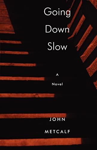 9781897231333: Going Down Slow (Biblioasis Renditions)