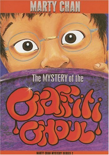 9781897235003: The Mystery Of the Graffiti Ghoul (Chan Mysteries)