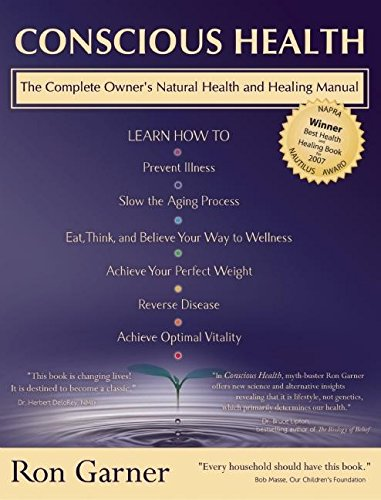9781897238356: Conscious Health: A Complete owners natural health and healing manual