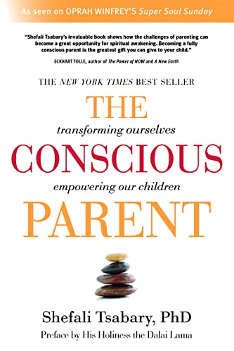 9781897238455: The Conscious Parent: Transforming Ourselves, Empowering Our Children