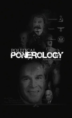 9781897244180: Political Ponerology: A Science on the Nature of Evil Adjusted for Political Purposes