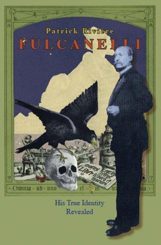 9781897244210: Fulcanelli - His True Identity Revealed