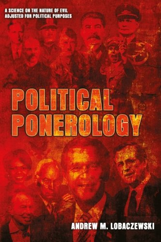9781897244258: Political Ponerology: A Science on the Nature of Evil Adjusted for Political Purposes