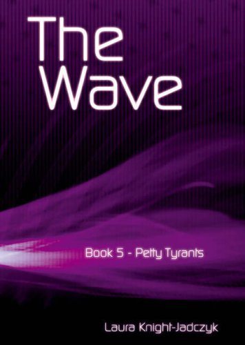 9781897244302: Petty Tyrants (The Wave Book 5)