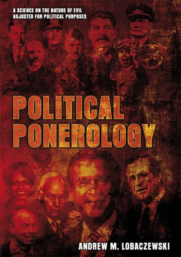 9781897244470: Political Ponerology: A Science on the Nature of Evil Adjusted for Political Purposes