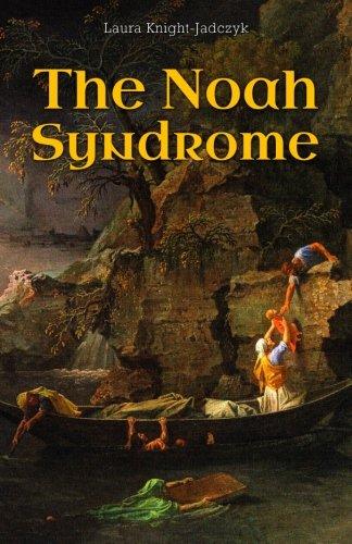 9781897244791: The Noah Syndrome