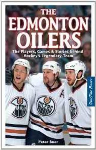 9781897277027: The Edmonton Oilers