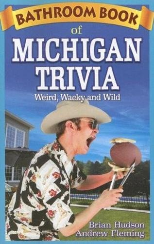 9781897278321: Bathroom Book of Michigan Trivia