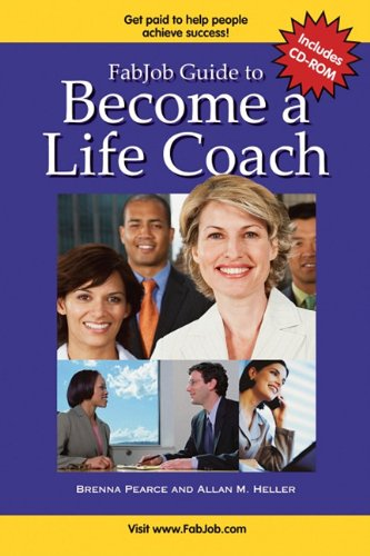 9781897286166: FabJob Guide to Become a Life Coach (With CD-ROM) (FabJob Guides)