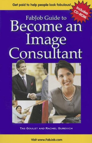 9781897286814: FabJob Guide to Become an Image Consultant (With CD-ROM)