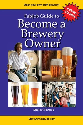 9781897286883: FabJob Guide to Become a Brewery Owner (With CD-ROM)