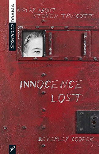 Innocence Lost: A Play about Stephen Truscott (Scirocco Drama): Cooper, Beverley