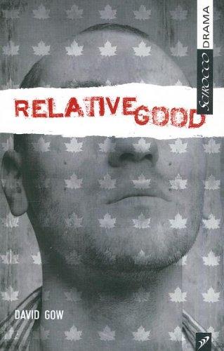 9781897289822: Relative Good (Scirocco Drama)