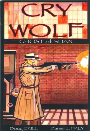 9781897290040: Cry Wolf Ghost of Sijan: 2