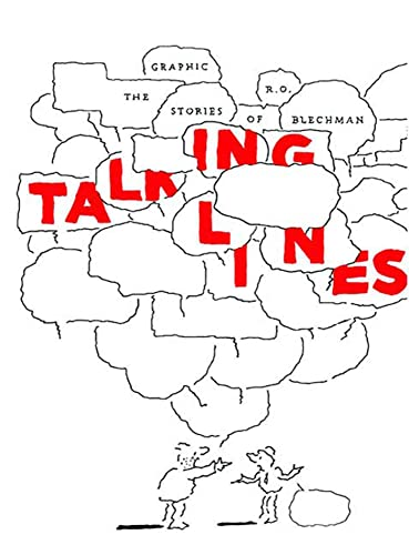 9781897299852: Talking Lines: The Graphic Stories of R. O. Blechman