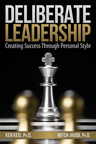 9781897300350: Deliberate Leadership Creating Success Through Personal Style
