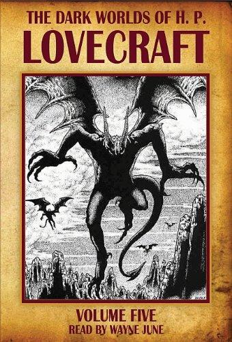 9781897304259: The Dark Worlds of H. P. Lovecraft, Vol. 5