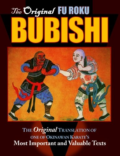 9781897307236: Bubishi: The Original Translation of one of Okinawan Karate's Most Important and Valuable Texts