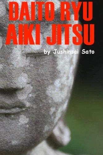 Daito Ryu Aiki Jitsu: Sato, Jushinsai