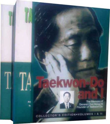 9781897307564: Tae Kwon Do and I Volumes 1&2 Combined