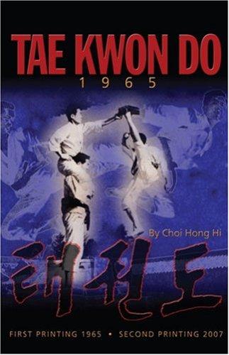 9781897307762: Tae Kwon Do Art Of Self Defense 1965