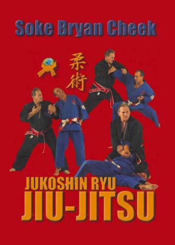 9781897307960: Jiu Jitsu: Jukoshin Ryu