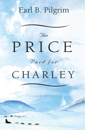 9781897317174: The Price Paid for Charley