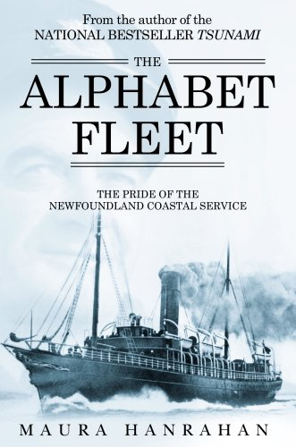 Alphabet Fleet: Pride of the Newfoundland Coastal Service: Hanrahan, Maura