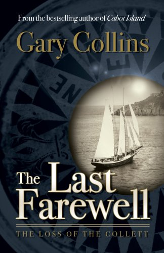 The Last Farewell: The Loss of the Collett (1897317247) by Gary Collins