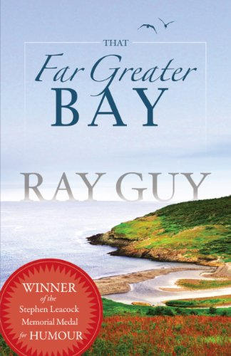 That Far Greater Bay (9781897317747) by Ray Guy