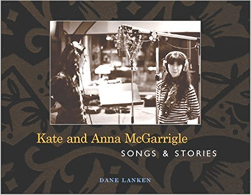 Kate and Anna McGarrigle Songs & Stories