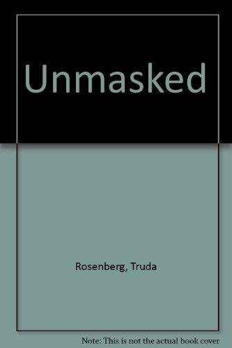 Unmasked: Rosenberg, Truda