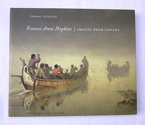 9781897323380: Frances Anne Hopkins: Images From Canada