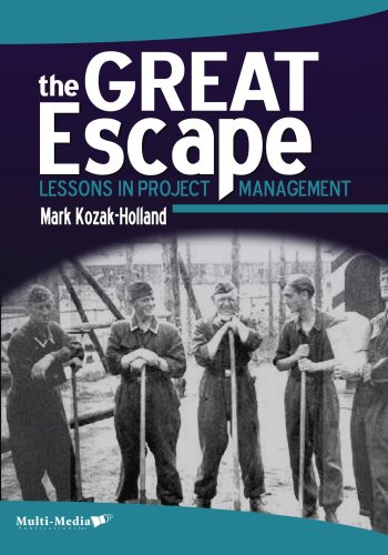 9781897326091: The Great Escape: Lessons in Project Management