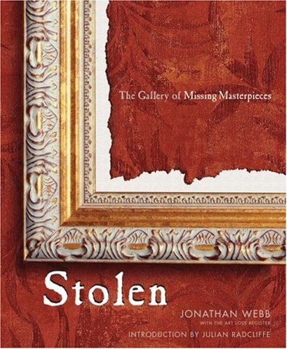 9781897330357: Stolen: The Gallery of Missing Masterpieces