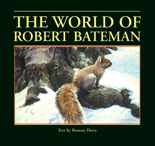 9781897330456: The World of Robert Bateman