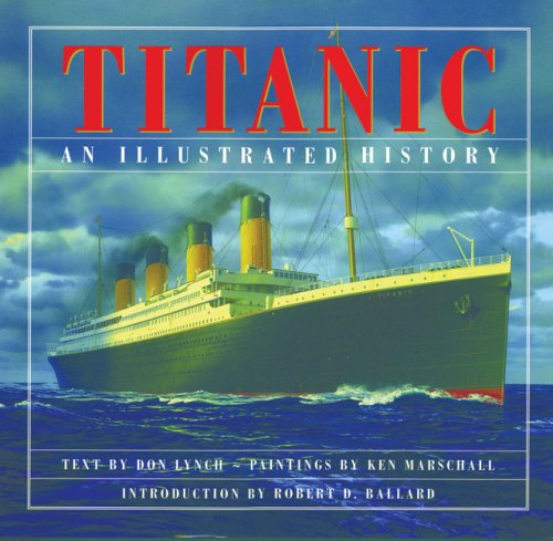 9781897330517: Titanic: An Illustrated History