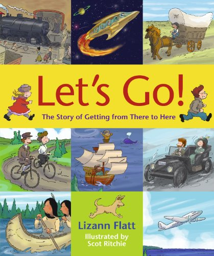 9781897349021: Let's Go!: The Story of Getting from There to Here