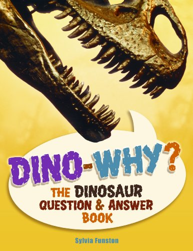 9781897349250: Dino-Why?: The Dinosaur Question and Answer Book