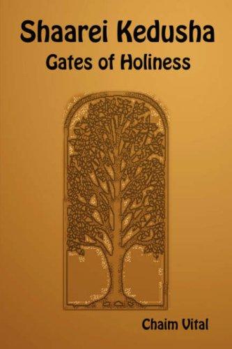 9781897352045: Shaarei Kedusha - Gates of Holiness