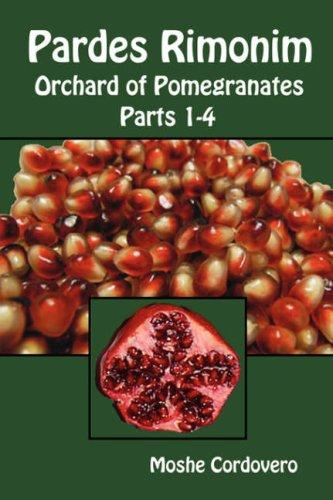 9781897352175: Pardes Rimonim, Orchard of Pomegranates - Vol.1, Parts 1-4 (English, Hebrew and Aramaic Edition)