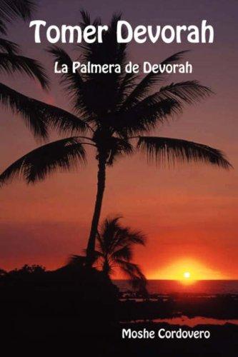 9781897352182: Tomer Devorah - La Palmera de Devorah (Spanish Edition)