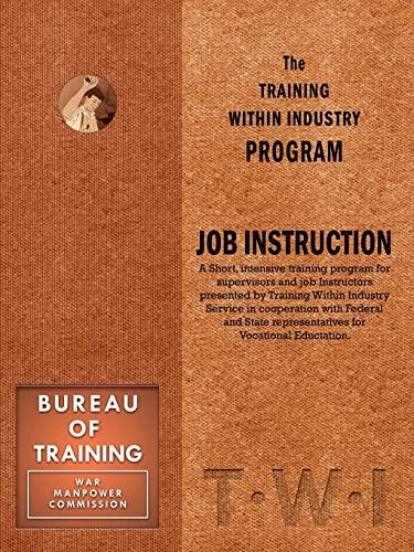 9781897363928: Training Within Industry: Job Instruction