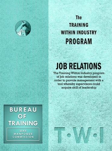 9781897363942: Training Within Industry: Job Relations