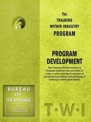 9781897363966: Training Within Industry: Program Development