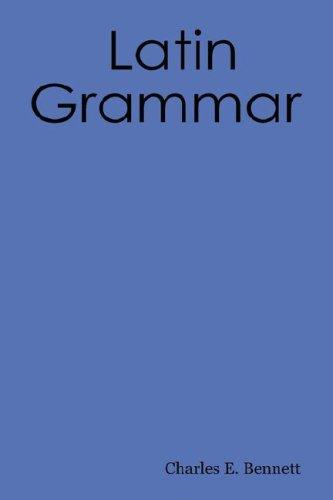 9781897367049: A Latin Grammar