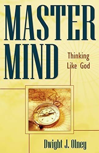 Master Mind: Dwight J. Olney